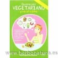 Quiero ser Vegetariano y no sé como incluye 150 recetas Libro Ana Moreno MUNDO VEGETARIANO
