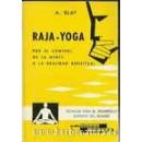 Raja-Yoga, por el control de la mente a la realidad espiritual Libro, A. Blay CEDEL en Herbonatura.es