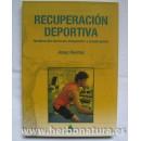 Recuperación Deportiva, (reeducación funcional, neuromotriz y propioceptiva). Josep Benítez CARENA