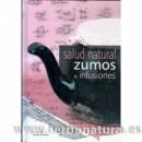 Salud Natural, Zumos e Infusiones Libro, Esther García y Guillermo Montesinos LIBSA en Herbonatura.es