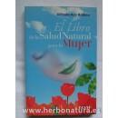 El libro de la Salud Natural para la Mujer, Alfredo Ara Roldán EDAF en Herbonatura.es