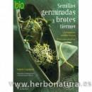 Semillas Germinadas y Brotes tiernos Libro, Valérie Cupillard HISPANO EUROPEA en Herbonatura.es