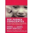 Ser Padres Conscientes Libro, Daniel J. Siegel y Mary Hartzell LA LLAVE en Herbonatura.es