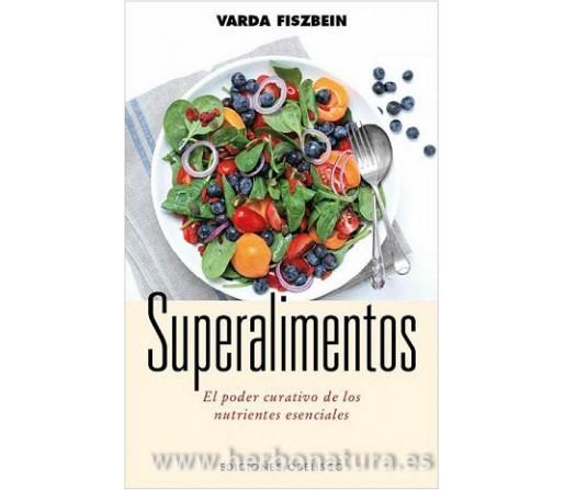 Superalimentos el poder curativo de los nutrientes esenciales Libro Varda Fiszbein OBELISCO