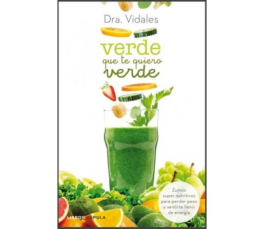 Verde que te quiero Verde Libro, Dra. Vidales CUPULA